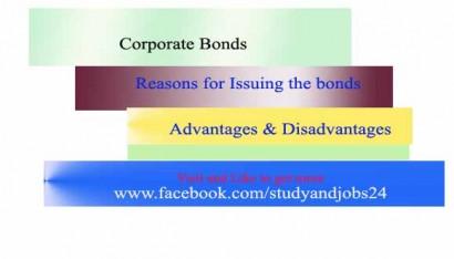 Corporate Bonds: Advantages and Disadvantages